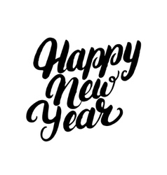 Happy New Year hand written lettering for greeting vector image vector image