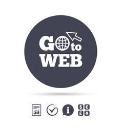 Go to web icon internet access symbol vector