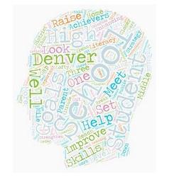 Denver schools a closer look text background vector