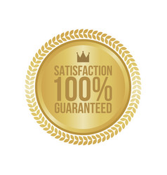 satisfaction guaranteed gold sign round label vector image vector image