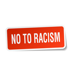 No to racism square sticker on white vector