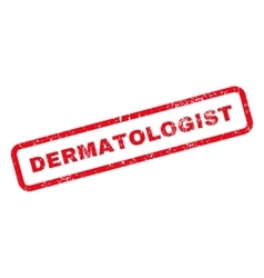 Dermatologist text rubber stamp vector