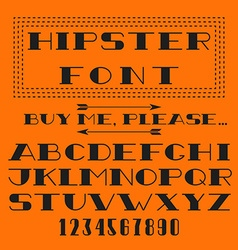 Hipster font alphabet and figure typography type vector