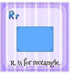 Flashcard alphabet r is for rectangle vector