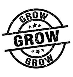 Grow round grunge black stamp vector