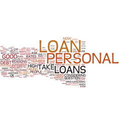 are personal loans a good idea for me text vector image