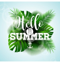 Say Hello to Summer typographic design vector image