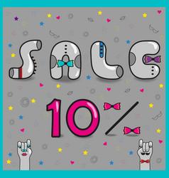 Sale ten percents artistic font vector