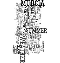 Your murcia weather report text word cloud concept vector