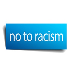 No to racism blue paper sign isolated on white vector