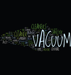 The essential vacuum cleaner text background word vector