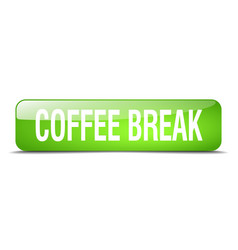 Coffee break green square button vector