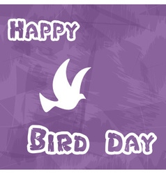 happy bird day with grungy background and dove vector image vector image