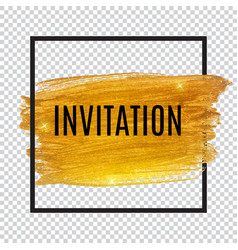 Invitation with gold paint glittering textured art vector