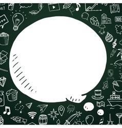 Hand drawn speech bubble on chalkboard vector image