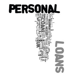 Your needsyour loans uk personal loans text word vector