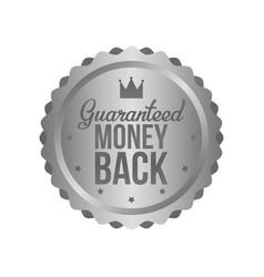 Money back guarantee metal silver sign label vector