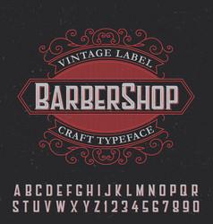 barber shop vintage label poster vector image vector image