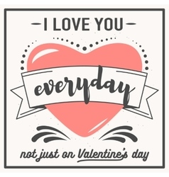 Valentine day related quote vector