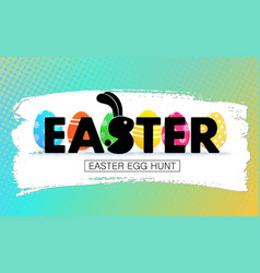 Easter egg hunt holiday banner with eggs vector