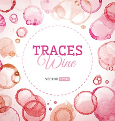 Traces wine background vector image
