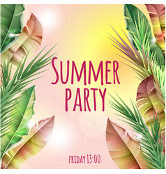 light summer party tropical botanical template vector image