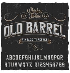 old barrel poster vector image