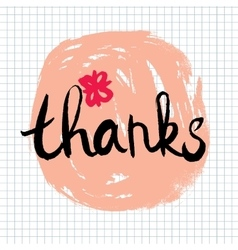 Thanks lettering calligraphy vector