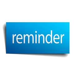 Reminder blue paper sign on white background vector
