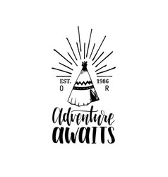 Adventure awaits hand lettering poster vector