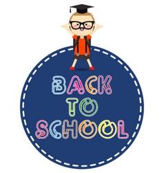 Back to school message with school children vector image