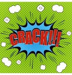 Crack comic bubble text vector
