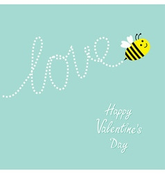 Happy Valentines Day Love Cute flying bee Dash vector image