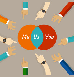 you and me are us concept of team work vector image vector image