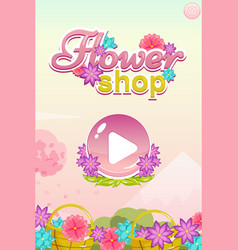 start game user interface for flower shop game vector image