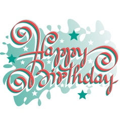 birthday hand hand lettering vector image vector image