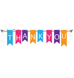 thank you sign with colorful bunting flags vector image