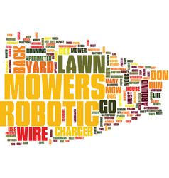 Are robotic lawn mowers in your future text vector