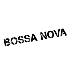 Bossa nova rubber stamp vector