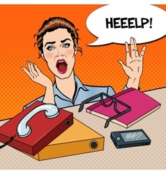 Pop Art Stressed Business Woman at the Office Work vector image