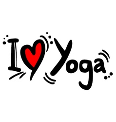 I love yoga message vector