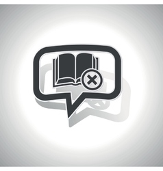 Curved remove book message icon vector