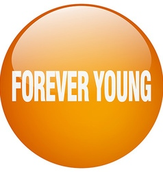 Forever young orange round gel isolated push vector