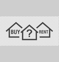 Buy or rent house black home symbol with the vector