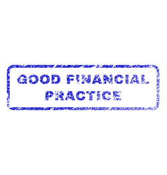 good financial practice rubber stamp vector image