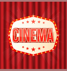 cinema sign on red curtain retro light frame with vector image