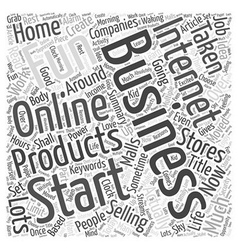 Why you should start an internet business Word vector image
