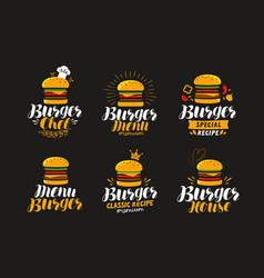 Burger logo or label fast food eating concept vector