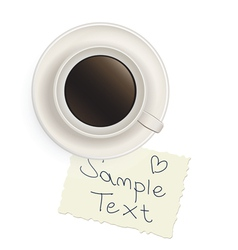 Cup with black coffee with a note vector image
