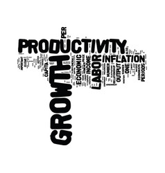 The importance of labor productivity growth text vector